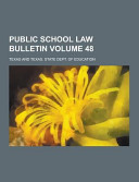 Public School Law Bulletin