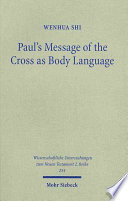 Paul's Message of the Cross as Body Language