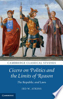 Cicero on Politics and the Limits of Reason Book