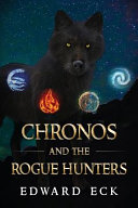Chronos and the Rogue Hunters