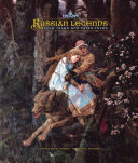 Russian legends, folk tales and fairy tales