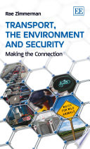 Transport  the Environment and Security