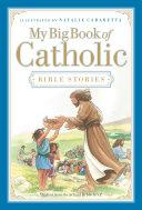 Pdf My Big Book of Catholic Bible Stories Telecharger