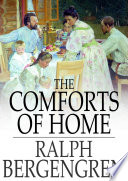 The Comforts of Home Book