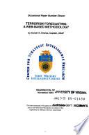 Terrorism Forecasting: A Web-Based Methodology, Occasional Paper Number Eleven, November 2004, *