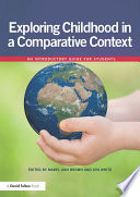 Exploring childhood in a comparative context Book