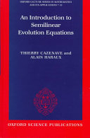 An Introduction to Semilinear Evolution Equations