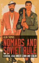 Nomads and Soviet Rule [Pdf/ePub] eBook