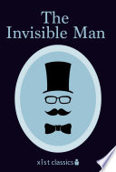 """""""The Invisible Man"""" by H.G Wells"""
