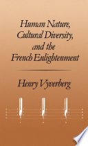Human Nature Cultural Diversity And The French Enlightenment