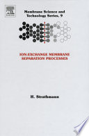 Ion Exchange Membrane Separation Processes