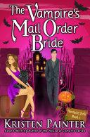 The Vampire's Mail Order Bride Pdf/ePub eBook