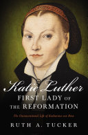 Katie Luther, First Lady of the Reformation Pdf/ePub eBook