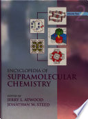Encyclopedia of Supramolecular Chemistry