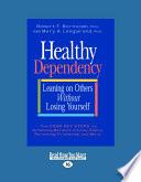 Healthy Dependency