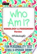 Who Am I? Kokology & Fisiognomy Version