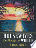 Housewives Can Change The World Book PDF