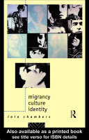 Migrancy, Culture, Identity