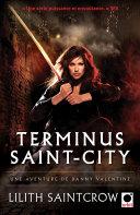 Terminus Saint-City - Une aventure de Danny Valentine Pdf/ePub eBook