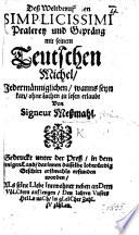 Dess weltberuf[fen]en Simplicissimi Pralerey und Gepräng mit seinem Teutschen Michel ... von Signeur Messmahl