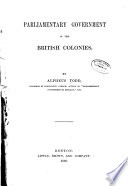Parliamentary Government In The British Colonies