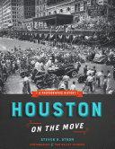 Houston on the Move