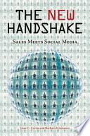 """The New Handshake: Sales Meets Social Media"" by Joan C. Curtis, Barbara Giamanco"