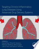 Targeting Chronic Inflammatory Lung Diseases Using Advanced Drug Delivery Systems