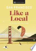 San Francisco Like a Local