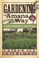 Gardening the Amana Way
