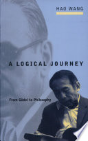 """""""A Logical Journey: From Gödel to Philosophy"""" by Hao Wang"""