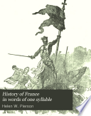 History of France in Words of One Syllable Book PDF