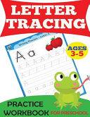 Letter Tracing Practice Workbook
