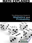 The Britannica Guide to Statistics and Probability