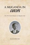 A Muganda in Europe
