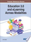 Education 3 0 and eLearning Across Modalities