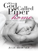 When God Called Piper Home