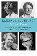 Eleanor Roosevelt  In Her Words