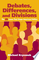 Debates  Differences and Divisions