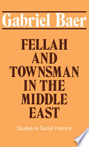 Fellah And Townsman In The Middle East