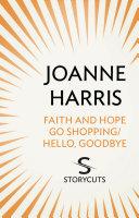 Faith and Hope Go Shopping/Hello, Goodbye (Storycuts)