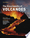 """The Encyclopedia of Volcanoes"" by Haraldur Sigurdsson, Bruce Houghton, Steve McNutt, Hazel Rymer, John Stix"