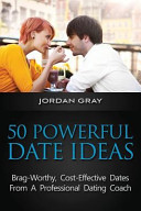 50 Powerful Date Ideas