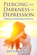 Piercing the Darkness of Depression