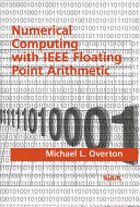 Numerical computing with IEEE floating point arithmetic Book
