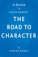 The Road to Character by David Brooks   A Review: