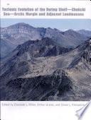 Tectonic Evolution of the Bering Shelf Chukchi Sea Arctic Margin and Adjacent Landmasses