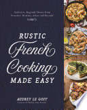 Rustic French Cooking Made Easy Book PDF