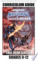 Legend of the Mantamaji  Bloodlines Curriculum Guide