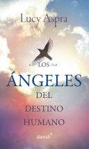 Los Ángeles del destino humano